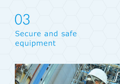 03 Secure and safe equipment
